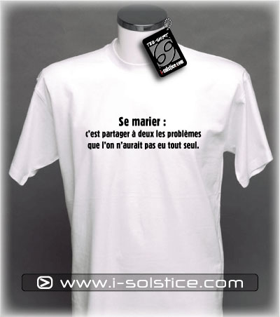 Tee-Shirt citation Se Marier...